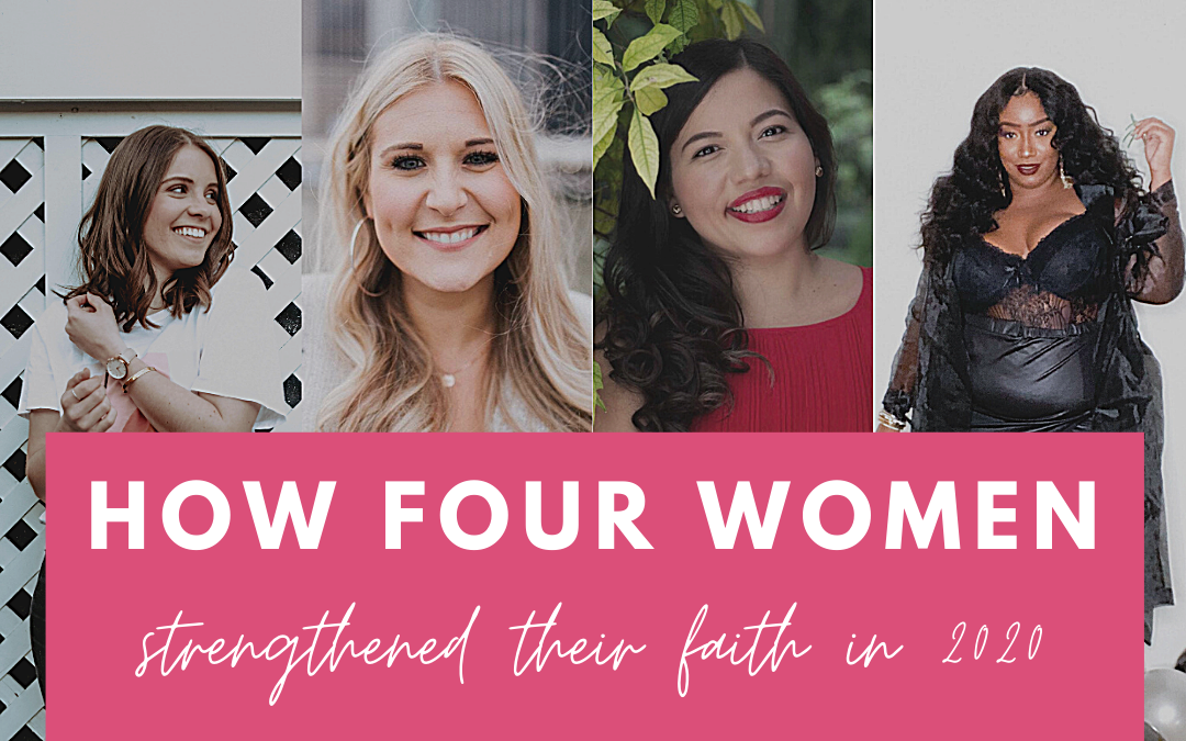 How four women strengthened their faith in 2020
