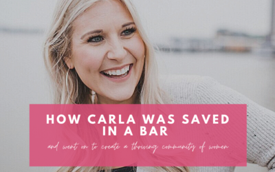 How Carla was saved in a bar and went on to create a thriving community